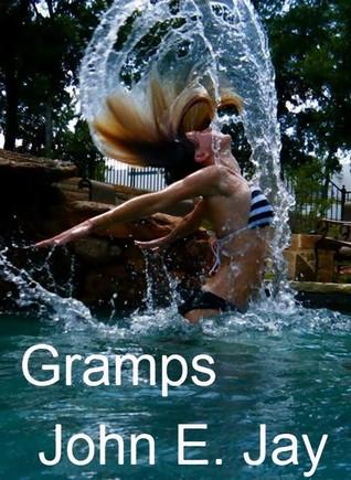 Gramps  by  John E. Jay