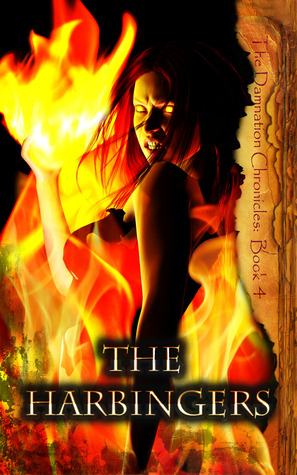 The Harbingers (The damnation Chronicles # 4)  by  Joseph Sweet