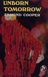 Unborn Tomorrow Edmund Cooper