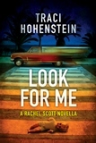 Look For Me Traci Hohenstein