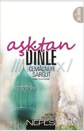 Aşktan Dinle  by  Cemalnur Sargut