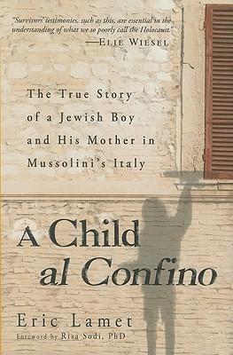 A Child al Confino Enrico Lamet