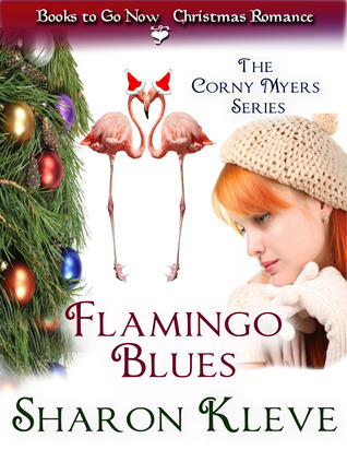 Flamingo Blues (The Corny Myers Series #2)  by  Sharon Kleve