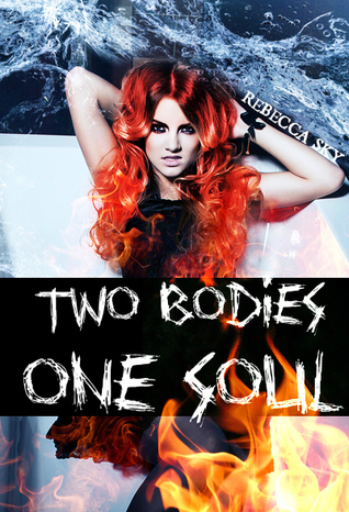 Two Bodies, One Soul (The Descendants Saga, #2)  by  R. Lynn