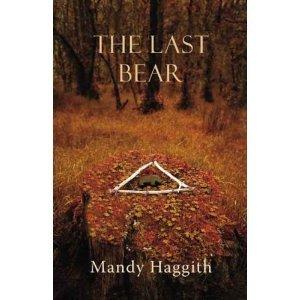 The Last Bear Mandy Haggith