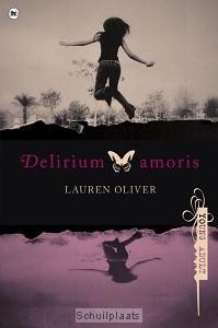 Delirium amoris  by  Lauren Oliver