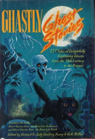 Ghastly Ghost Stories W.K. Mcneil