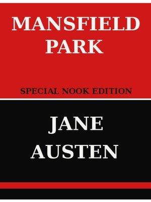 Mansfield Park- Special NOOK Edition  by  Jane Austen
