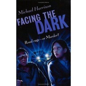 Facing The Dark Michael Harrison