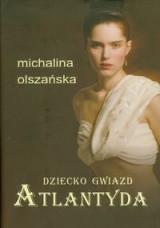 Dziecko Gwiazd Atlantyda  by  Michalina Olszańska