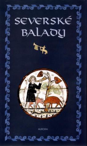 Severské balady Ladislav Heger