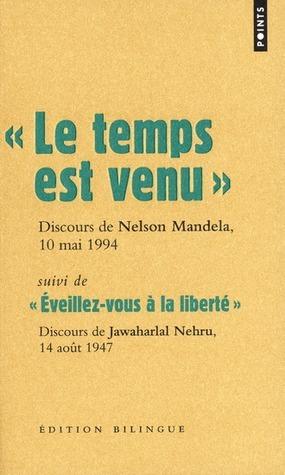 Le Temps est venu Nelson Mandela