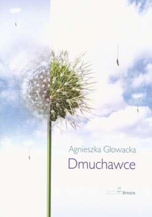 Dmuchawce  by  Agnieszka Głowacka