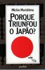 Porque Triunfou o Japão? Michio Morishima