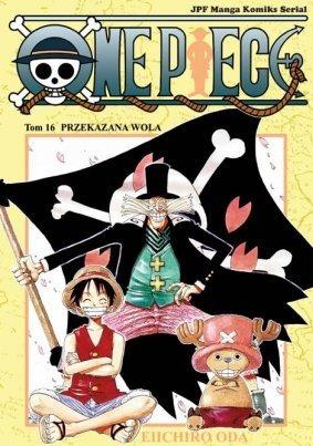 One Piece. Tom 16. Przekazana walka (One Piece, #16) Eiichiro Oda