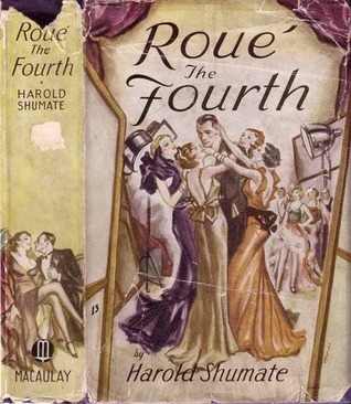 Roue the Fourth  by  Harold Shumate