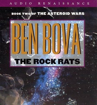 The Rock Rats (The Grand Tour #10)  by  Ben Bova