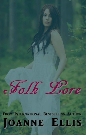 Folk Lore  by  Joanne Ellis