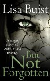 But Not Forgotten (The Chamber Series)  by  Lisa Buist