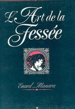 Lart De La Fessée  by  Milo Manara