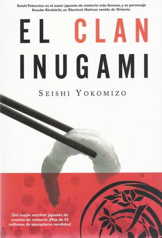 El Clan Inugami/ The Inugami Clan (Bestsellers)  by  Seishi Yokomizo