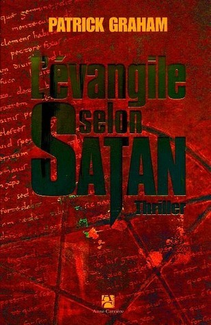 LEvangile selon Satan  by  Patrick Graham