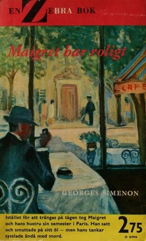 Maigret har roligt Georges Simenon