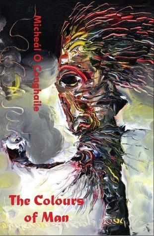 The Colours of Man  by  Micheál Ó Conghaile