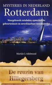 Mysteries in Nederland - Rotterdam  by  Martijn J. Adelmund