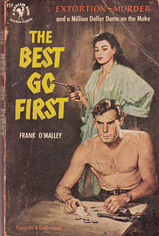 The Best Go First Frank OMalley