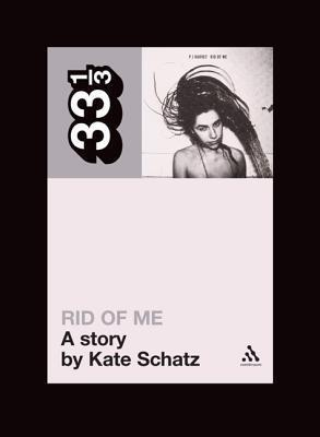 Rid of Me: A Story  by  Kate Schatz