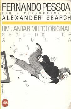 Um Jantar Muito Original seguido de A Porta  by  Fernando Pessoa