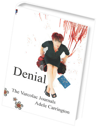Denial (The Varcolac Journals #1)  by  Adele Carrington