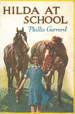 Hilda at School (Hilda, #1)  by  Phillis Garrard