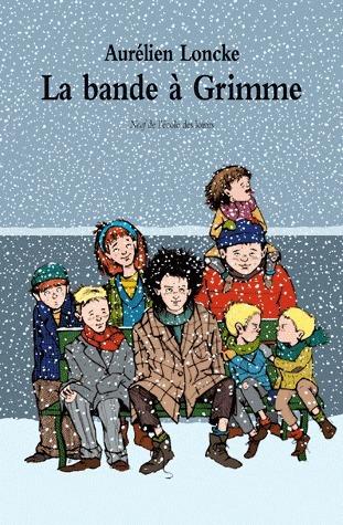 La bande à Grimme (La bande à Grimme, #1)  by  Aurélien Loncke