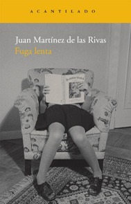 Fuga lenta Juan Martinez de las RIvas