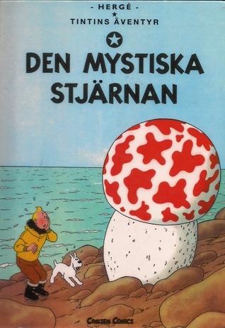 Den mystiska stjärnan (Tintins Äventyr, #10) Hergé