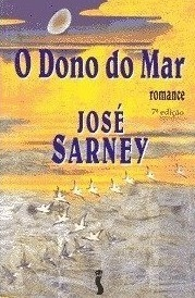 O Dono Do Mar  by  José Sarney