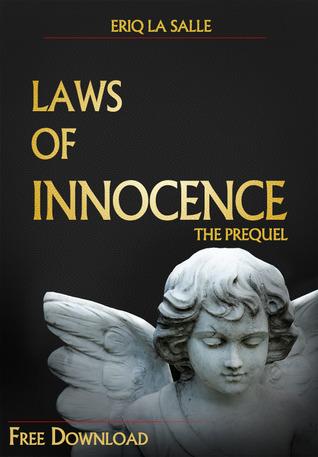 Laws of Innocence: The Prequel  by  Eriq La Salle