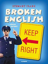 Broken English...nästan perfekt!  by  Stewart Clark