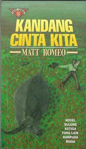 Kandang Cinta Kita  by  Matt Romeo