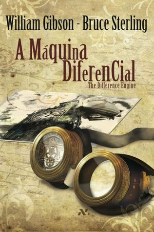 A Máquina Diferencial  by  William Gibson
