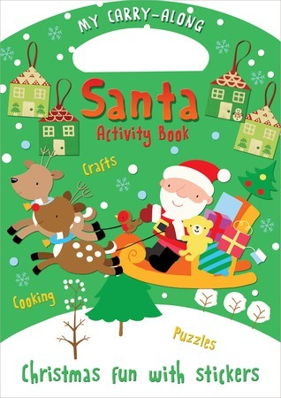 My Carry-Along Santa Activity Book: Christmas Fun with Stickers Jocelyn Miller