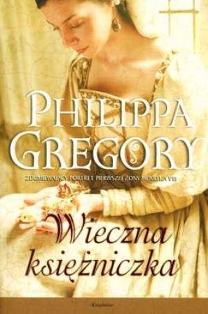 Wieczna księżniczka (The Tudor Court, #1) Philippa Gregory