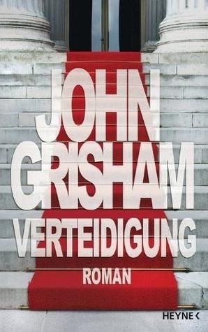 Verteidigung  by  John Grisham