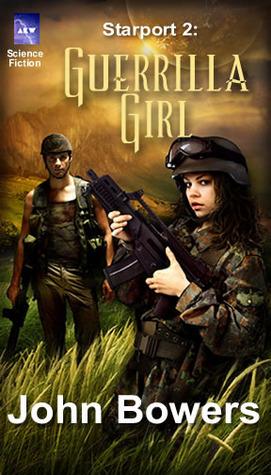 Guerilla Girl  by  John Bowers
