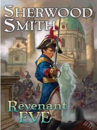 Revenant Eve  by  Sherwood Smith