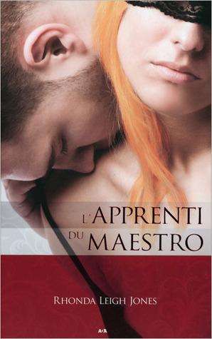 Maestro (T3) : Lapprenti du Maestro Rhonda Leigh Jones