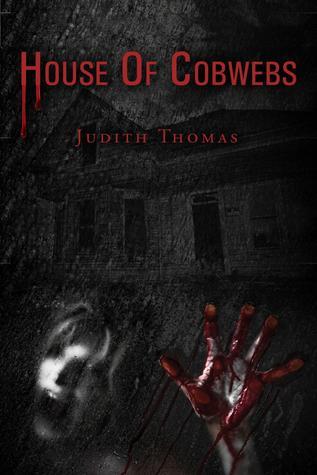 House of Cobwebs  by  Judith Thomas