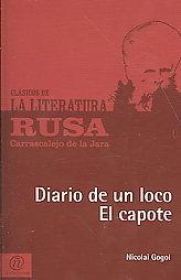 Diario de un loco / El capote Nikolai Gogol